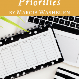 SCHEDULING YOUR PRIORITIES by Marcia Washburn