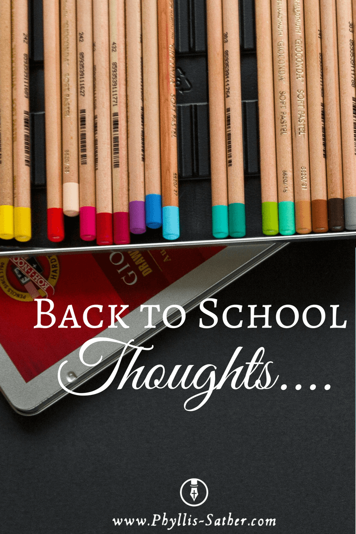 Back To School Thoughts Phyllis Sather Com