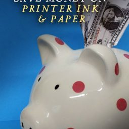 How to Save Money on Printer Ink & Paper