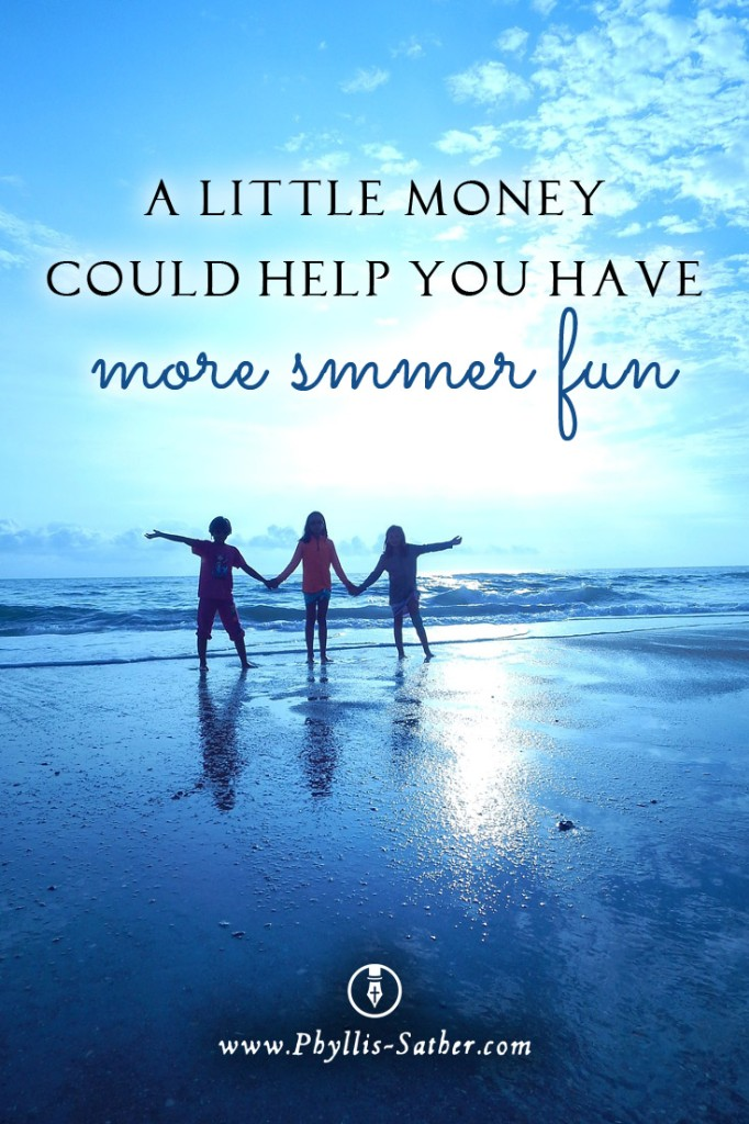 A little money could help you have more summer fun