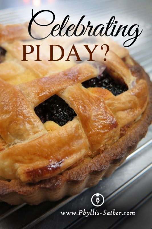 How Are You Going To Celebrate Pi Day Phyllis Sather Com