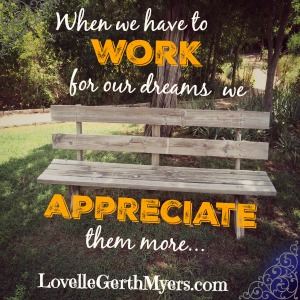 Work for our dreams intentionally