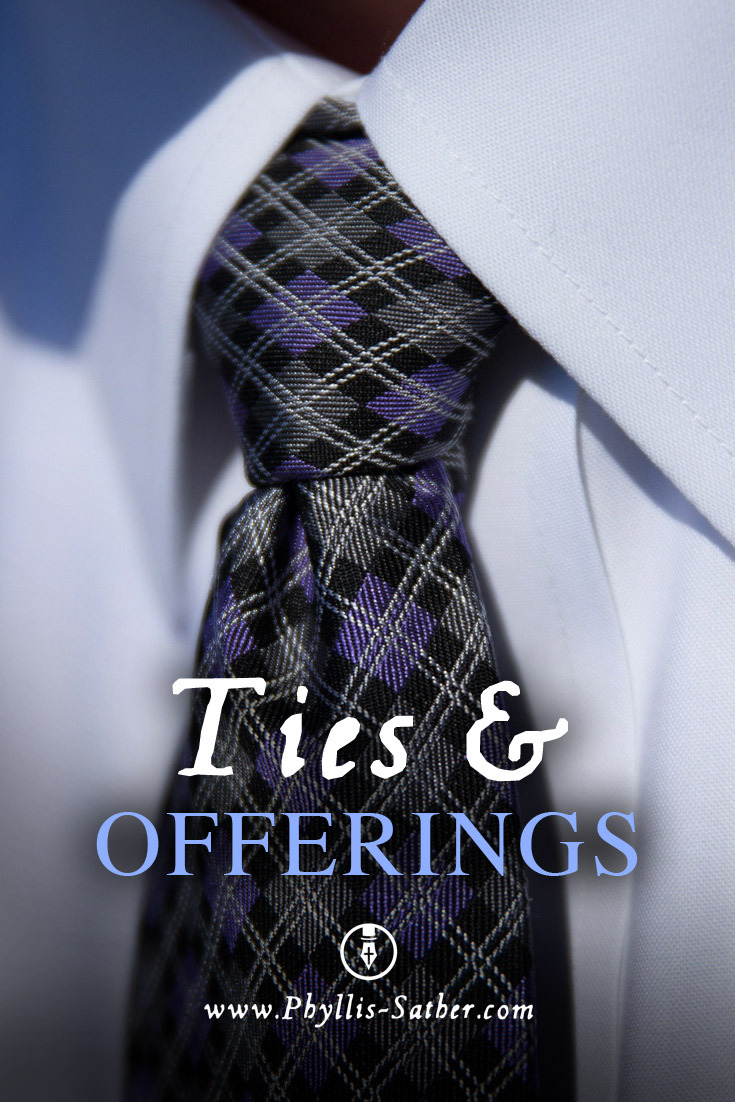 Ties and Offerings