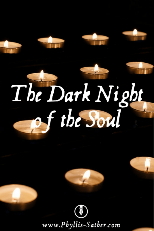 """The Dark Night of the Soul. The thought came to me – """"the dark night of the soul"""" – darkness – aloneness – without God - the times that seem like they will never end."""