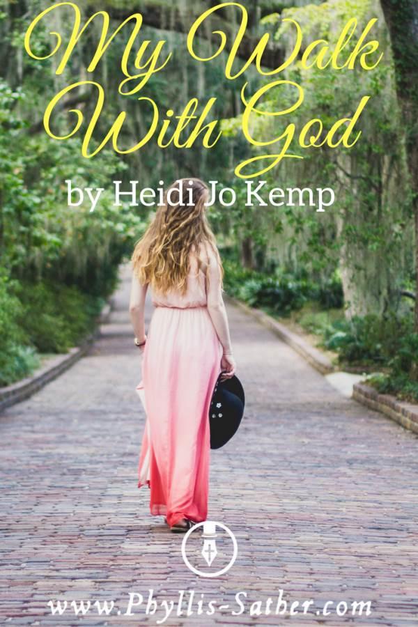 394e5771d7 My Walk With God by Heidi Jo Kemp - phyllis-sather.com