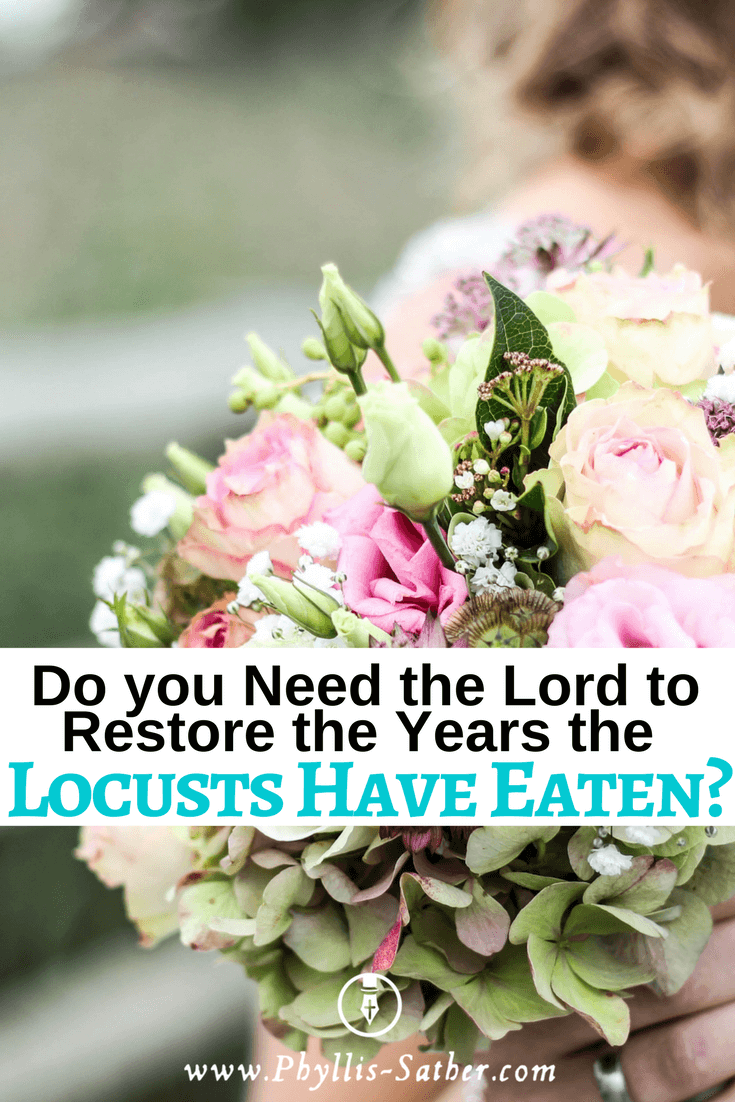 So I will restore to you the years that the swarming locust has eaten, the crawling locust, the consuming locust, and the chewing locust, My great army which I sent among you. Joel 2:25