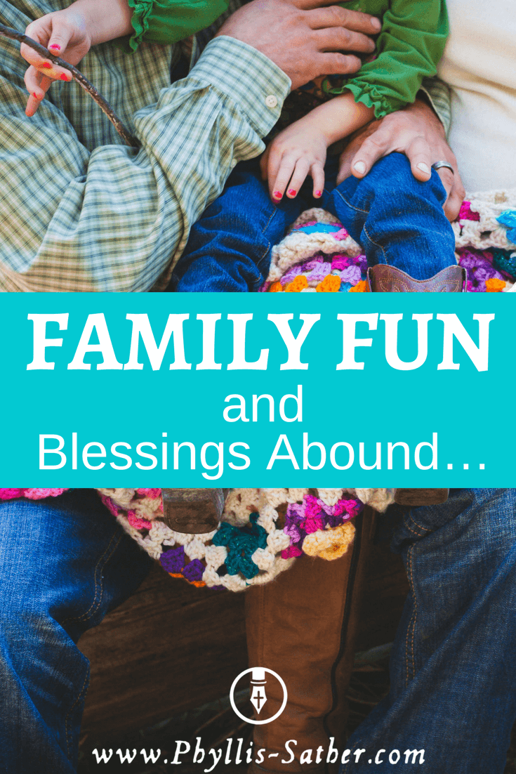 Family Fun and Blessings Abound…