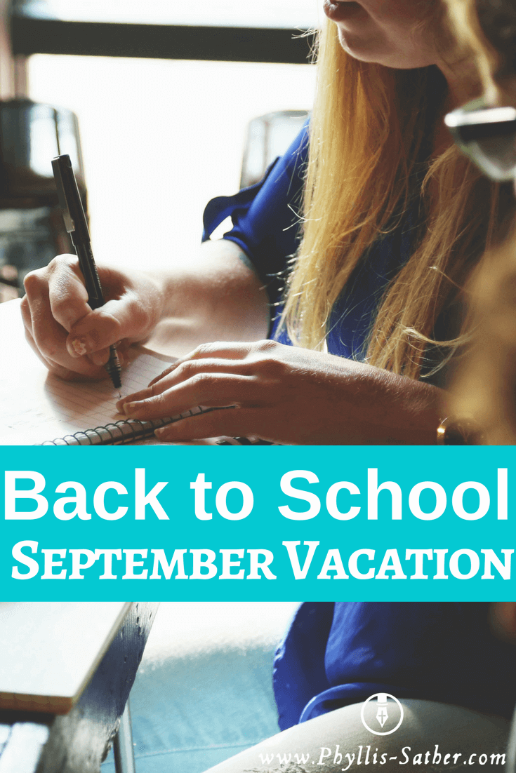 Back to School September Vacation